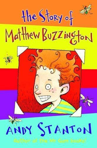 The Story of Matthew Buzzington. by Andy Stanton by Andy Stanton (2011-11-01)