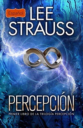Percepción por Lee Strauss