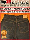 Top25 Best Sale Higher Price in Auction - March 2013 - Vintage Levi's Jeans