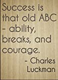 Norma Lily Erfolg ist, Dass Old ABC–Ability. inspirierenden Zitat Zeichen, Laser Gedruckt auf Holzschild–Größe: 25,4x 45,7cm.
