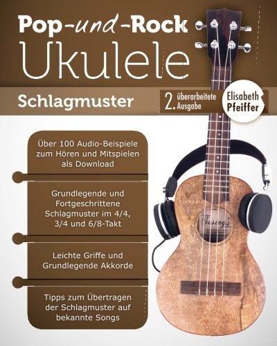 Pop- und Rock-Ukulele: Band I: Schlagmuster
