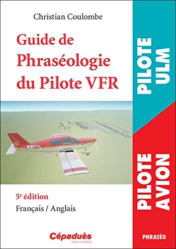 Guide de la Phraséologie du Pilote VFR