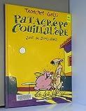 Patacrêpe et Couillalère sont de bons amis