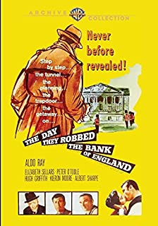 The Day They Robbed the Bank of England by Aldo Ray