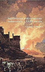 Inghilterra e Rivoluzione industriale, XVIII secolo