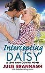 Intercepting Daisy: A Love and Footba...