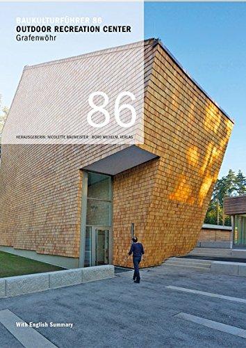 Baukulturführer 86 Outdoor Recreation Center, Grafenwöhr: Architekten: Karlheinz Beer Büro für Architektur und Stadtplanung, Weiden (Recreation Center)