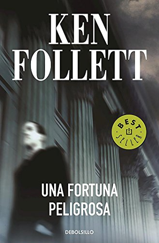 Una fortuna peligrosa (BEST SELLER)