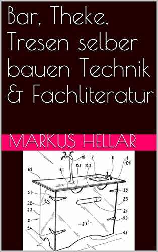 Theke Bauen bar theke tresen selber bauen technik fachliteratur ebook