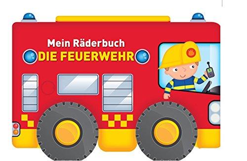 Mein Räderbuch - Die Feuerwehr