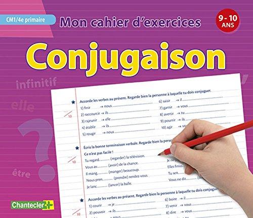 Mon cahier d'exercices conjugaison (9-10 a.) CM1 4e primaire par ZNU