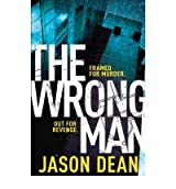 TheWrong Man [Paperback] by Dean, Jason ( Author )