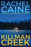Killman Creek (Stillhouse Lake Series Book 2) (English Edition) von Rachel Caine