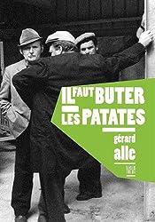 Il Faut Buter les Patates