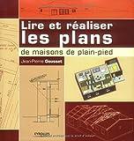 Lire et réaliser les plans de maisons de plain-pied...