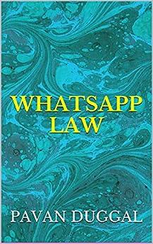 WHATSAPP LAW by [DUGGAL, PAVAN]