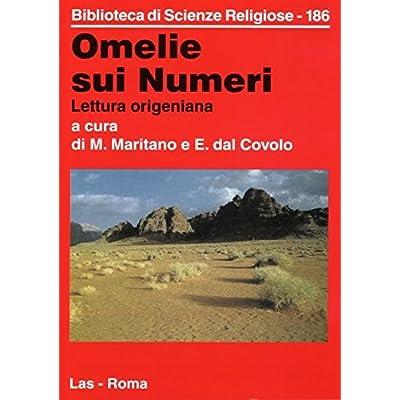Omelie Sui Numeri. Lettura Origeniana