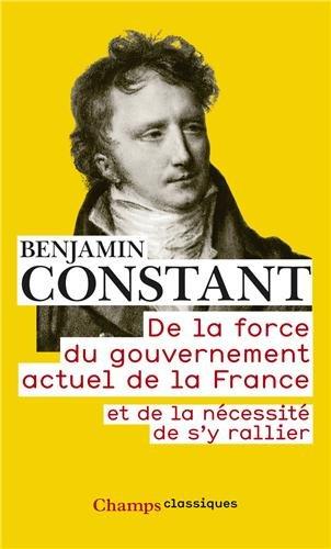 De la force du gouvernement actuel de la France et de la ncessit de s'y rallier