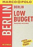 MARCO POLO Reiseführer LowBudget Berlin: Wenig Geld, viel erleben! (MARCO POLO LowBudget)