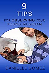 9 Tips for Observing Your Young Musician (English Edition)