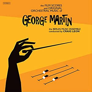 The Film Scores and Original Orchestral Music of George Martin from Atlas Réalisations