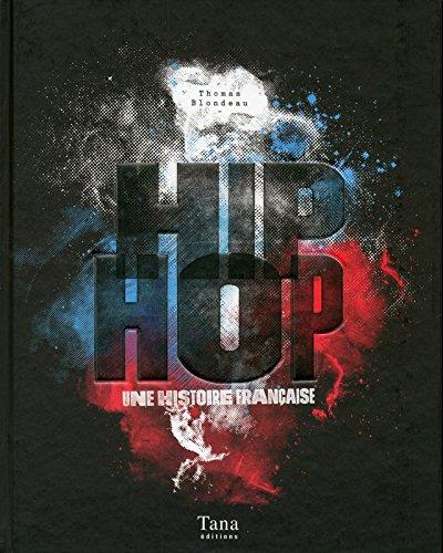 Hip hop une histoire française