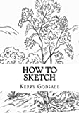 Best Books On Sketching In Pencils - How To Sketch: An Exercise In Artwork Review