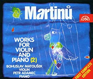 Martinu: Works for Violin and Piano Volume 2