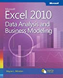 Image de Microsoft Excel 2010 Data Analysis and Business Modeling: Data Analysis and Business Modeling