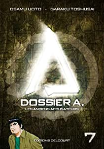 Dossier A. Edition simple Tome 7