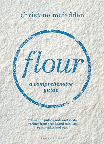 Flour: a comprehensive guide