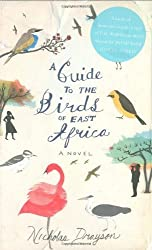 A Guide to the Birds of East Africa by Nicholas Drayson (2008-07-03)