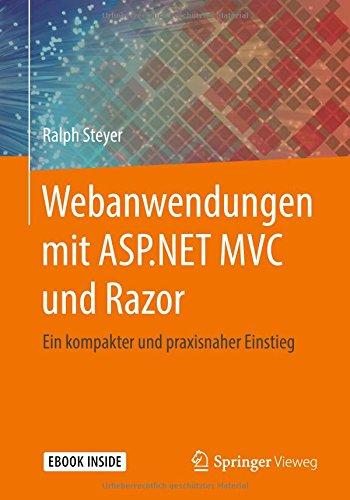 SP.NET MVC und Razor: Ein kompakter und praxisnaher Einstieg (Model-view-controller)