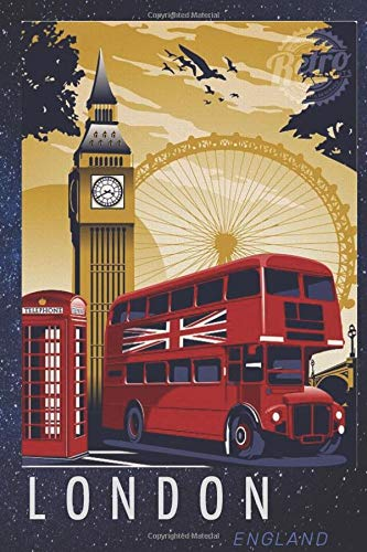 "London. England.: Vintage Poster Notebook (Journal, Diary), Tourist gift in London, Vintage London Notebook, Big Ben Diary  / 80 Blank pages,  6"" x 9\"" (Retro Journals)"