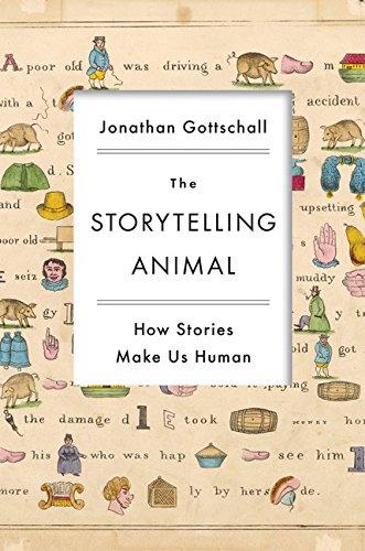 The Storytelling Animal: How Stories Make Us Human por Jonathan Gottschall
