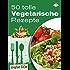 50 tolle vegetarische Rezepte (Kreative Küche 14)