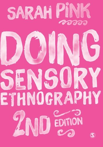 Doing Sensory Ethnography par Sarah Pink