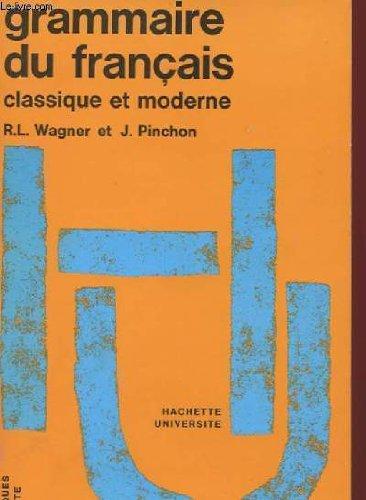 Grammaire du français classique et moderne.