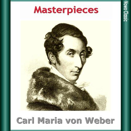Masterpieces - Carl Maria von Weber