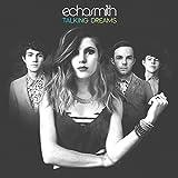 Songtexte von Echosmith - Talking Dreams