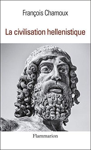 La Civilisation hellénistique