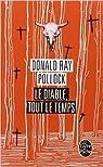 Le Diable, tout le temps de Donald Ray Pollock par Pollock