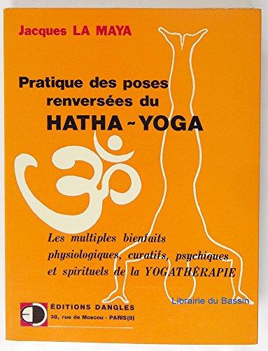 Pratique des poses renverses du hatha-yoga