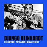 Django Reinhardt Collection (70 Tracks Remastered)