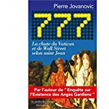 777 - La chute du Vatican et de Wall Street selon saint Jean