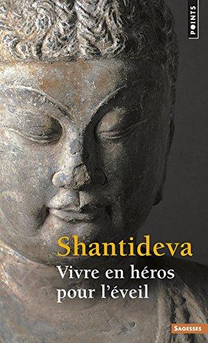 Vivre en héros pour l'éveil par Shantideva