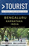 Greater Than a Tourist – Bengaluru India: 50 Travel Tips from a Local