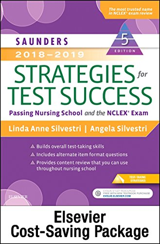 Saunders 2018-2019 Strategies for Test Success - Elsevier Ebook on Vitalsource + Evolve Access: Passing Nursing School and the Nclex Exam - Elsevier Ebook on Vitalsource
