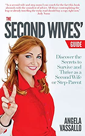 The Second Wives Guide: Discover the Secrets to Survive and