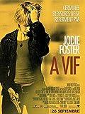 """Afficher """"A vif"""""""